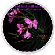 Prayer Of Faith Round Beach Towel