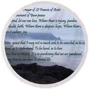 Prayer Of St Francis Of Assisi Round Beach Towel by Sharon Elliott