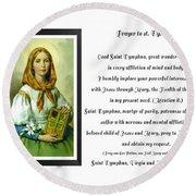 Prayer To St. Dymphna Round Beach Towel