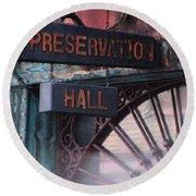 Preservation Hall Sign Round Beach Towel