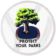 Protect Your Parks Wpa Round Beach Towel