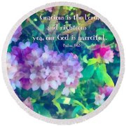 Psalm 116 5 Round Beach Towel