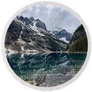 Psalm 121 With Mountains Round Beach Towel