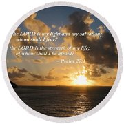 Psalm 27 1 The Lord Is My Light Round Beach Towel