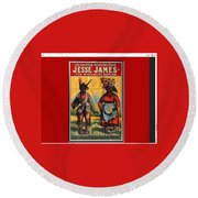 Racist Poster For Jesse James Theatrical Presentation No Location Or Date-2013  Round Beach Towel