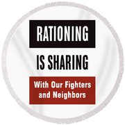 Rationing Is Sharing - Ww2 Round Beach Towel