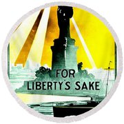 Recruiting Poster - Ww1 - For Liberty's Sake Round Beach Towel