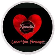 Remember With Love Round Beach Towel