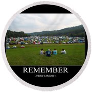 Rememeber Round Beach Towel