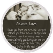 Rescue Love Adoption Round Beach Towel