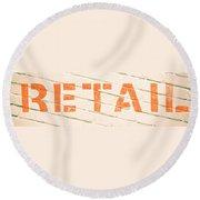 Retail Sign Round Beach Towel