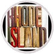 Rhode Island Antique Letterpress Printing Blocks Round Beach Towel
