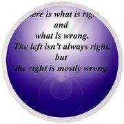 Right And Wrong Round Beach Towel