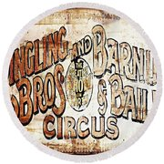 Ringling Brothers And Barnum And Bailey Circus Round Beach Towel