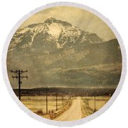 Road To The Mountains Round Beach Towel