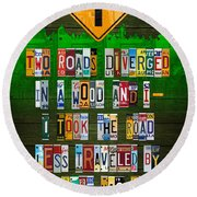 Robert Frost The Road Not Taken Poem Recycled License Plate Lettering Art Round Beach Towel