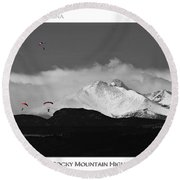 Rocky Mountain High Poster Print Round Beach Towel