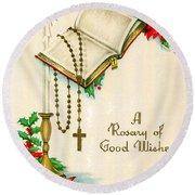Rosary Good Wishes Round Beach Towel