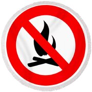 Round Fire Ban Sign Symbol Isolated On White Round Beach Towel