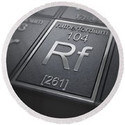 Rutherfordium Chemical Element Round Beach Towel