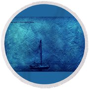 Sailboat As A Painting Round Beach Towel