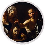 Salome Receives Head Of John The Baptist Round Beach Towel by Michelangelo Merisi da Caravaggio