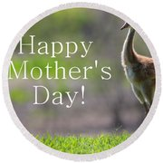 Sandhill Chick Mother's Day Card Round Beach Towel