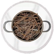 Strong Bouillon - Saucepan Full Of Rusty Nails Round Beach Towel