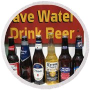 Save Water Drink Beer Round Beach Towel