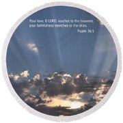 Scripture And Picture Psalm 36 5 Round Beach Towel