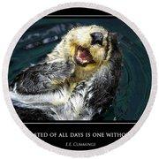 Sea Otter Motivational  Round Beach Towel