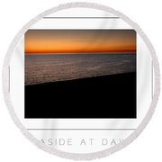Seascape At Dawn Poster Round Beach Towel