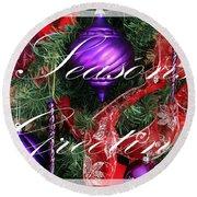Seasons Greetings - Greeting Card - Purple - Red - Gold Round Beach Towel
