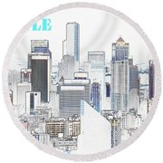 Seattle City With Print Round Beach Towel