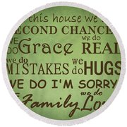 Second Chances In This House Round Beach Towel