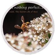 Secret Life Of Bees Round Beach Towel