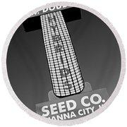 Seed Company Sign 1.1 Round Beach Towel