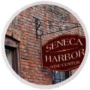 Seneca Harbor Wine Center Round Beach Towel