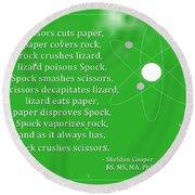 Sheldon Cooper - Rock Paper Scissors Lizard And Spock Round Beach Towel