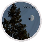 Shoot For The Moon Round Beach Towel