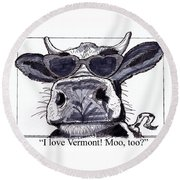 Silly Cow From Vermont Round Beach Towel