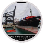 Sitting At The Dock Of The Bay Round Beach Towel
