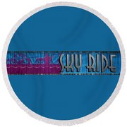 Sky Ride Panorama Round Beach Towel