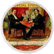 Social Smoke Vintage Cigar Advertisement Round Beach Towel