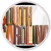 South Carolina Antique Letterpress Printing Blocks Round Beach Towel