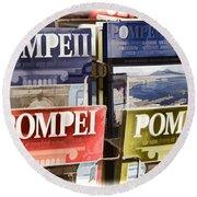 Souvenirs Of Pompei Round Beach Towel