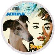 Spanish Galgo Art - Sabrina Movie Poster Round Beach Towel