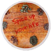 Spice Up Your Life Round Beach Towel