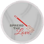 Spread The Love In Red Round Beach Towel