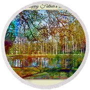 Spring Pond Photoart Father's Day Round Beach Towel